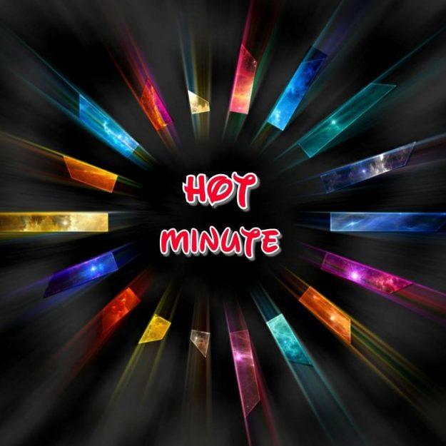 Hot Minute